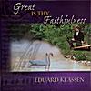 Eduard Klassen: Great is Thy Faithfulness