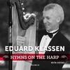 Eduard Klassen: Hymns On the Harp, Vol. 19
