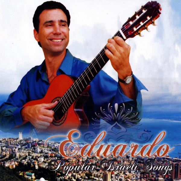 Eduardo   Popular Israeli Songs   CD Baby Music Store