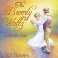 Ed Bowes & Jason Labrador Trio | The Beverly Waltz and Wedding Suite