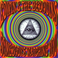 Edwin & the Bedouins | Somebody's Watching You