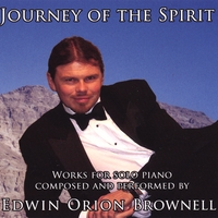 Edwin Orion Brownell | Journey of the Spirit