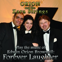 Edwin Orion Brownell & The Zara String Quartet | Forever Laughter