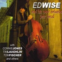 Ed Wise and His New Orleans Jazz Band | Ed Wise and His New Orleans Jazz Band