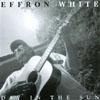 EFFRON WHITE: Day in the Sun