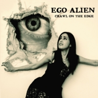 Ego Alien: Crawl On the Edge