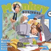 Eric Herman and the Invisible Band | Monkey Business