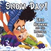 Eric Herman and the Invisible Band | Snow Day!