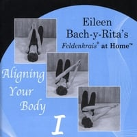 Eileen Bach-y-Rita | Aligning Your Body I