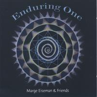 Marge Eiseman & Friends | Enduring One