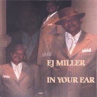 EJ Miller: In Your Ear