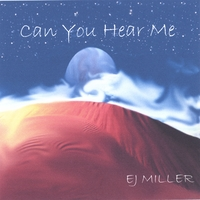 EJ Miller: Can You Hear Me