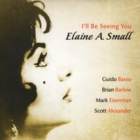Elaine A. Small | I'll Be Seeing You