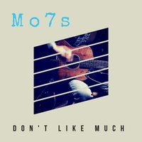 Mo7s | Don't Like Much