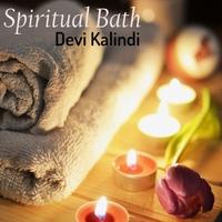Devi Kalindi | Spiritual Bath | CD Baby Music Store