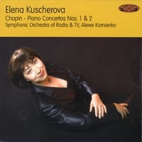 Elena Kuschnerova, SO of Radio and TV & Alexei Kornienko | Piano Concertos Nos. 1 & 2