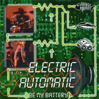 Electric Automatic | Be My Battery