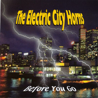 The Electric City Horns | Before You Go