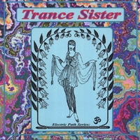 Electric Path Series | Trance Sister