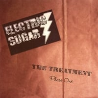 ELECTRIC SUGAR: The Treatment (phase One)