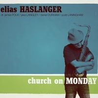 Elias Haslanger | Church On Monday