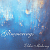 Elika Mahony: Glimmerings