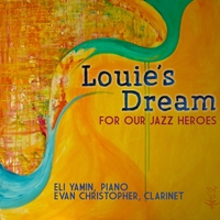 Eli Yamin & Evan Christopher | Louie's Dream