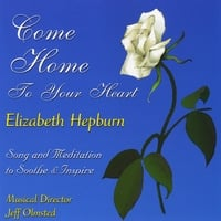 Elizabeth Hepburn & Jeff Olmstead | Come Home to Your Heart