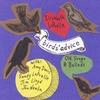 Elizabeth LaPrelle: Birds