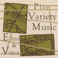 Eliza & Vince | Eliza & Vince Play Variety Music