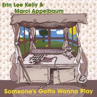 Erin Lee & Marci | Someone's Gotta Wanna Play
