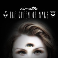 Elle-Ectric | The Queen of Mars