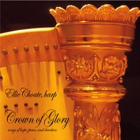 Ellie Choate | Crown of Glory