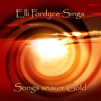 Elli Fordyce | Songs Spun of Gold