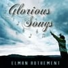 Elman Authement: Glorious Songs