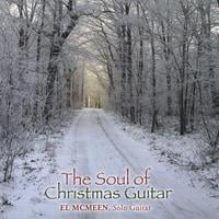 El McMeen | The Soul of Christmas Guitar