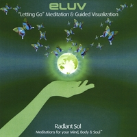 "Eluv | ""Letting Go"" Meditation and Guided Visualization"