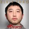Elvis Thao: 46 Pints