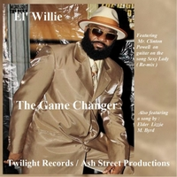 El' Willie | The Game Changer