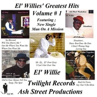 El' Willie | El' Willies' Greatest Hits, Vol. 1