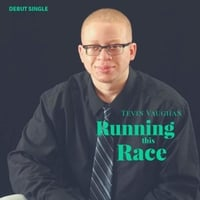 Tevin Vaughan | Running This Race