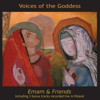 Emam & Friends | Voices Of The Goddess