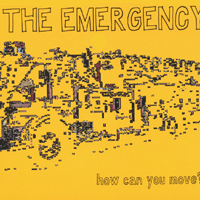 The Emergency | How Can You Move?