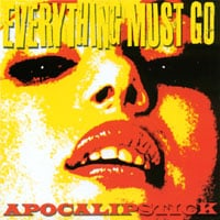 Everything Must Go | Apocalipstick