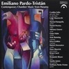EMILIANO PARDO-TRISTAN: Contemporary Chamber Music From Panama