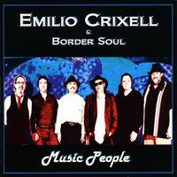 Emilio Crixell & Border Soul | Music People