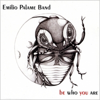 Emilio Palame Band | Be Who You Are