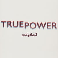 Emily Elbert | True Power