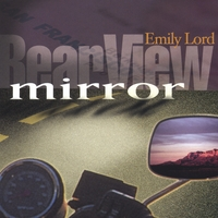 Emily Lord | RearView Mirror