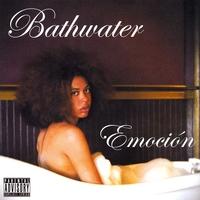 Emoción: Bathwater